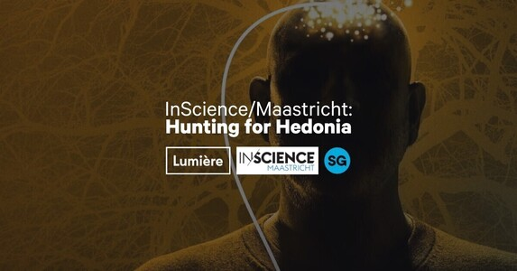 InScience/Maastricht: Hunting for Hedonia