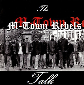 The M-Town Rebels Talk